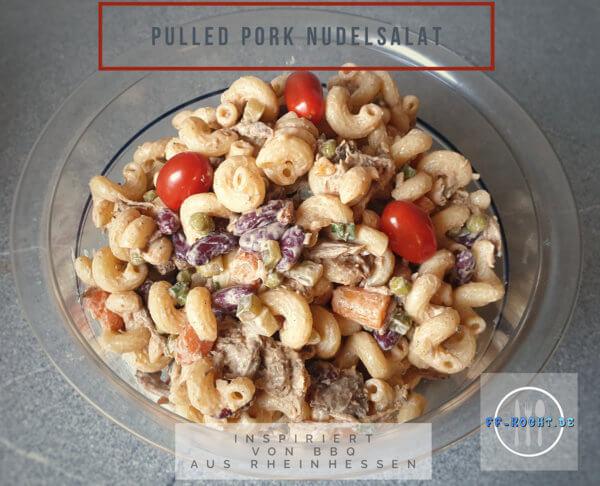 Pulled Pork Nudelsalat
